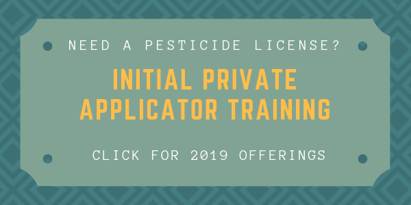 Available 2019 Initial Private Applicator Trainings