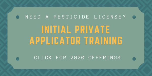 Available 2020 Initial Private Applicator Trainings